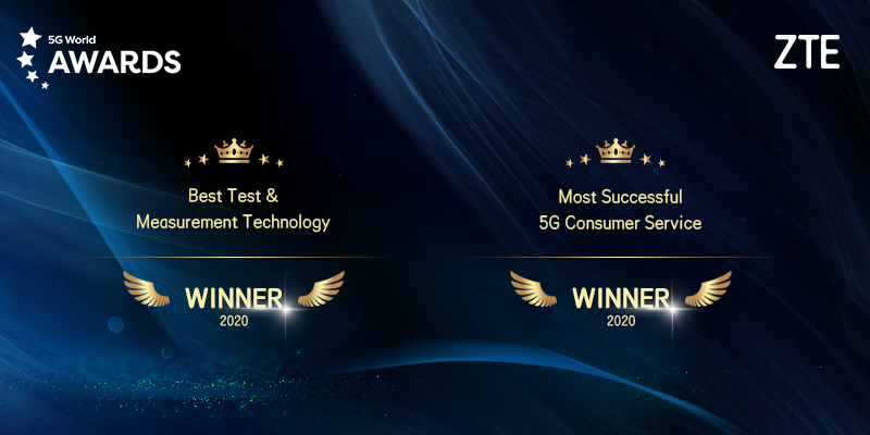 ZTE wins Best Test & Measurement Technology and Most Successful 5G Consumer Service awards at 5G World 2020